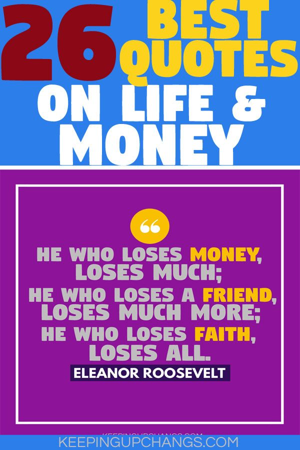 26 Timeless Quote About Money And Life