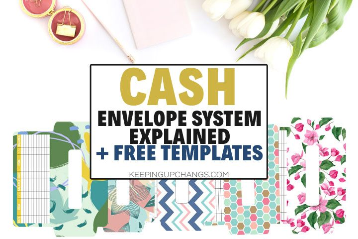 Cash Envelope System in Plain English + 5 Free Template Printables