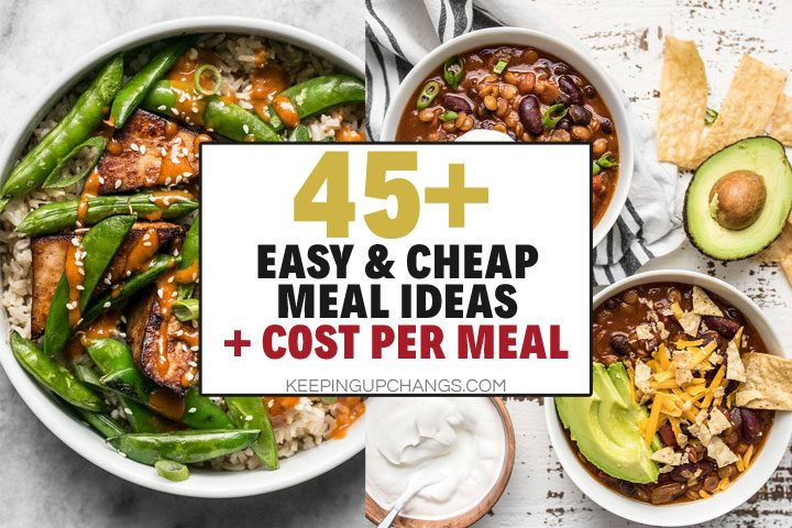 easy, cheap meal ideas + cost per meal
