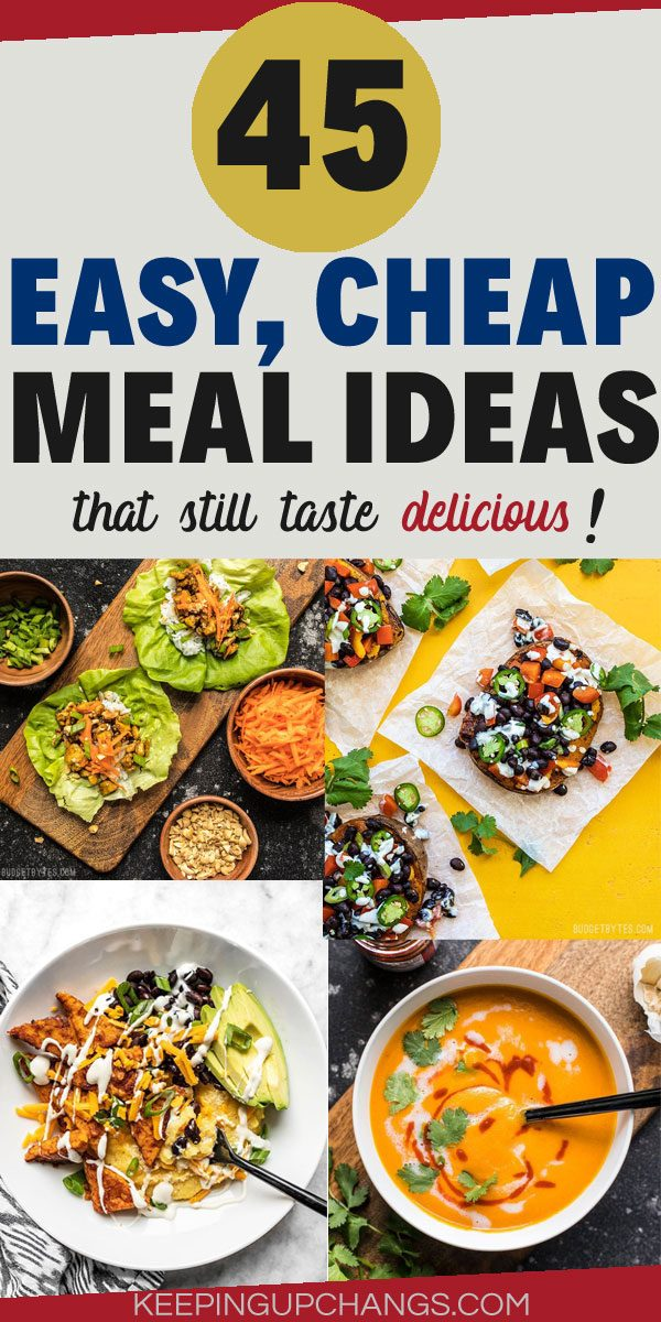 easy, cheap meal ideas that taste delicious