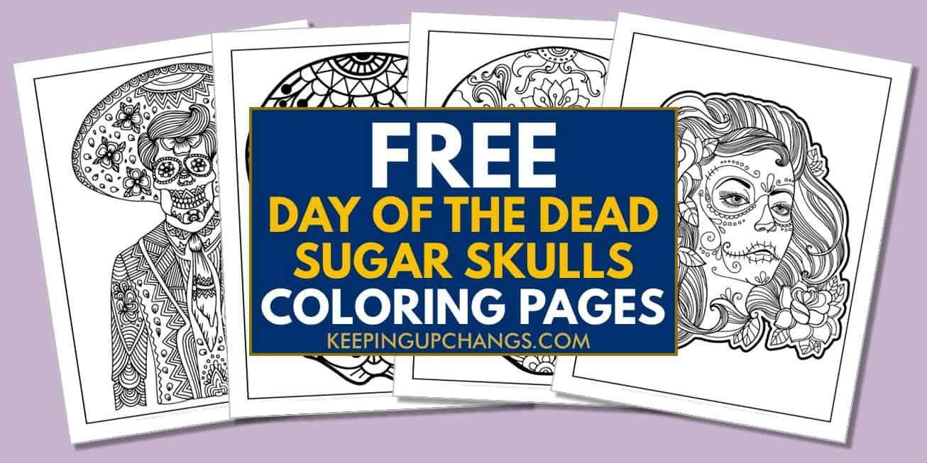 spread of free mexican dia de los muertos candy skull coloring pages.
