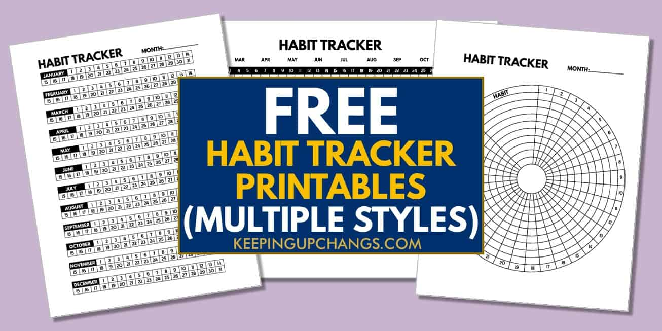 free habit tracker printables text atop collage of circular, monthly, and annual tracker templates.