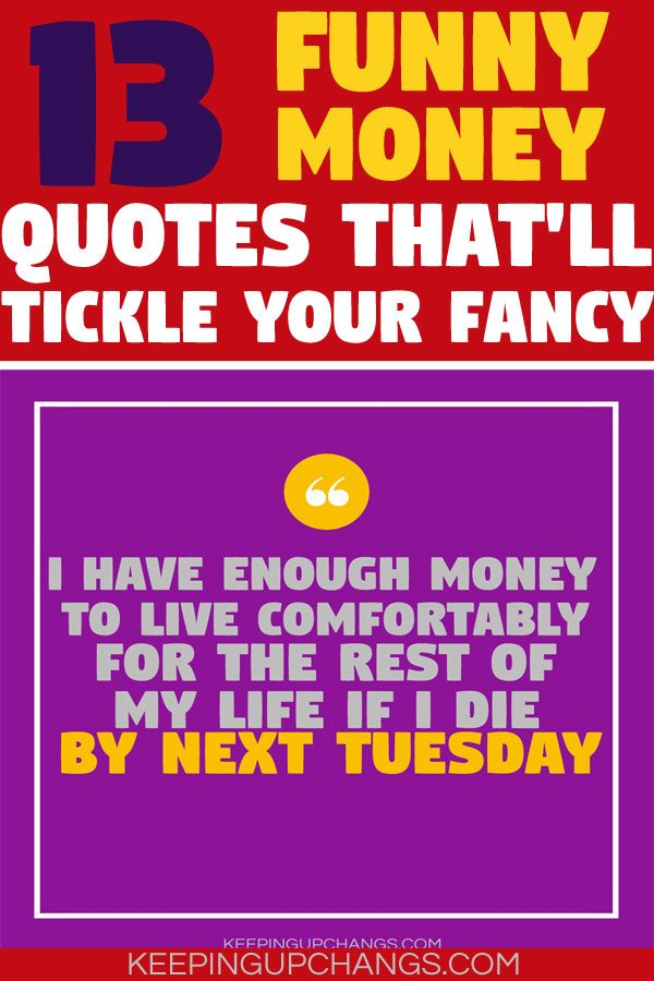 funny money quotes that will tickle your fancy