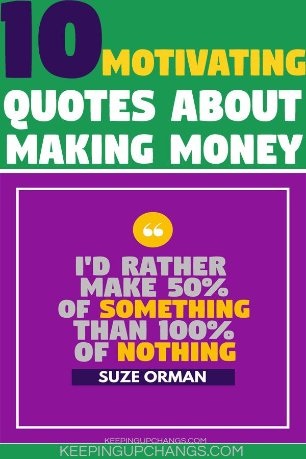 motivating quotes about making money