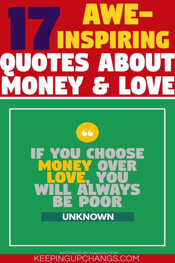 awe-inspiring quotes about money and love