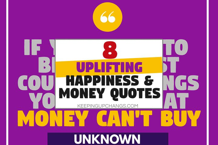 uplifting happiness and money quotes