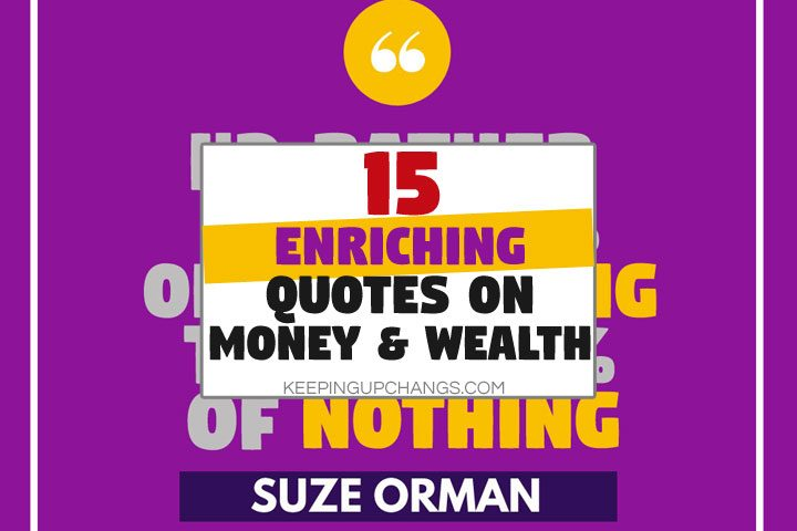 15 ENRICHING Quotes About Wealth