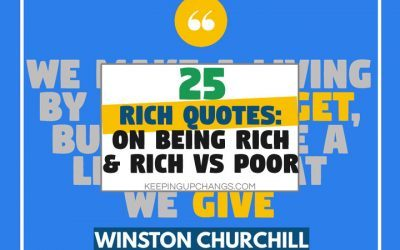 Quotes About Riches: On Being Rich, Rich & Poor, & from Famous Rich Men