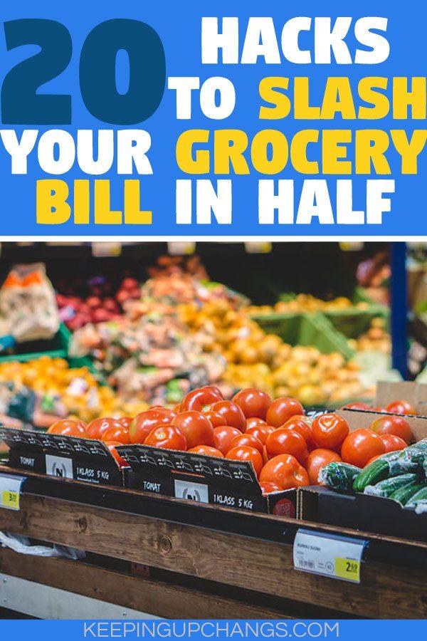 save money on groceries - hacks to slash your bill in half