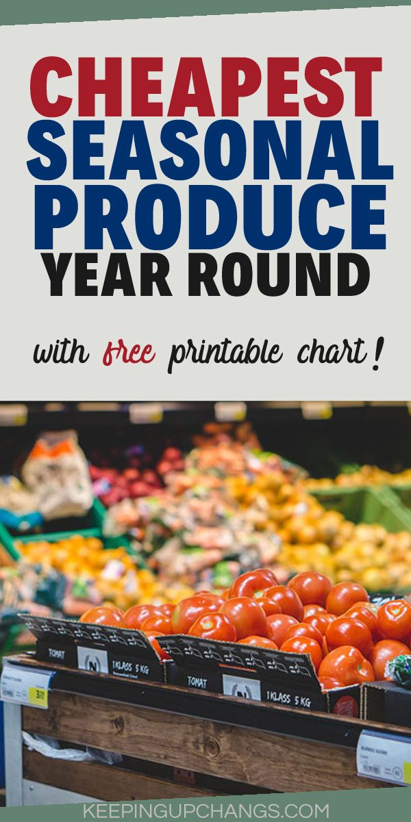 cheapest seasonal produce year round + free printable chart pdf