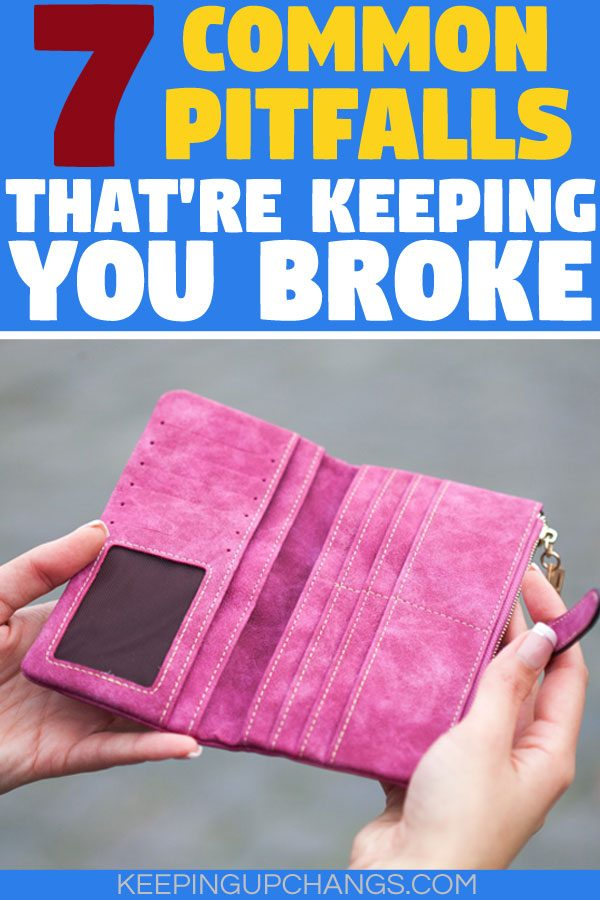 common pitfalls that are keeping you broke